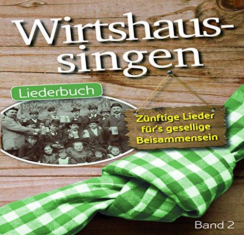 Geiger Wirtshaussingen - Liederbuch 2 - Melodie/Texte/Akkorde Din A5