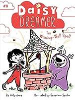 The Wishing-Well Spell (6) (Daisy Dreamer)