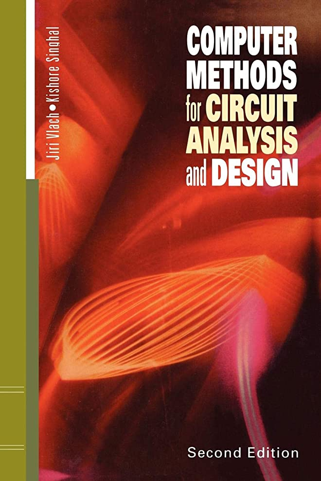 階のために自分を引き上げるComputer Methods for Circuit Analysis and Design (Van Nostrand Reinhold Electrical/Computer Science and Engineering Series)