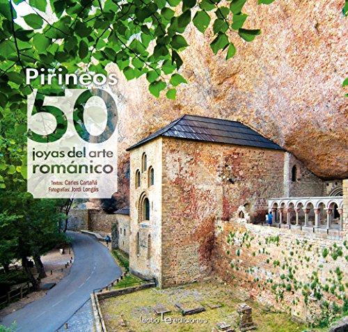 Pirineos: 50 joyas del arte románico (Iris)