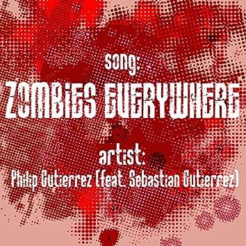 Zombies Everywhere (feat. Sebastian Gutierrez)