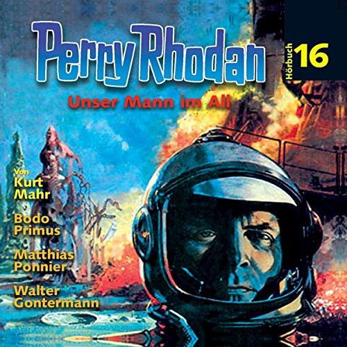 Unser Mann im All (Perry Rhodan Hörspiel 16) Titelbild