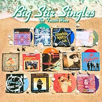 Big Stir Singles: The Fourth Wave (Single No. 41)