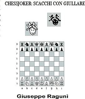Chessjoker: Scacchi con giullare (Italian Edition)