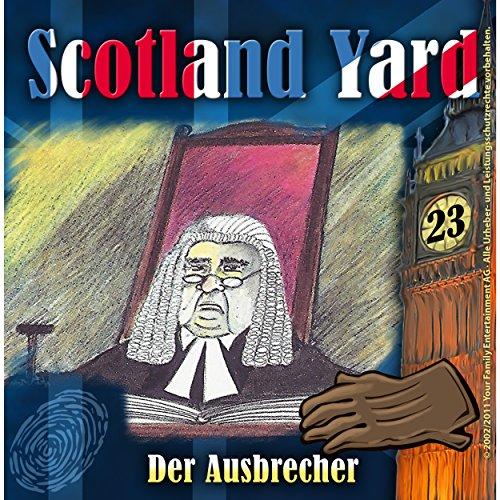 Der Ausbrecher (Scotland Yard 23) Titelbild