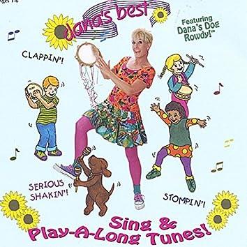 Dana's Best Sing & Play-a-Long Tunes!