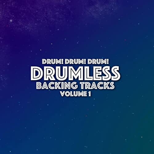 Got the Blues (Drumless Backing Track) by Drum! Drum! Drum
