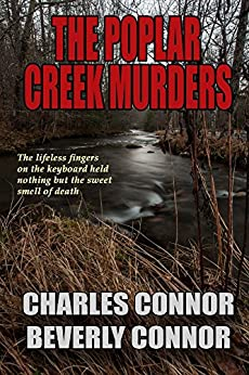 The Poplar Creek Murders by [Beverly Connor, Charles Connor]