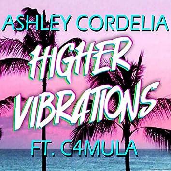 Higher Vibrations (feat. C4MULA)