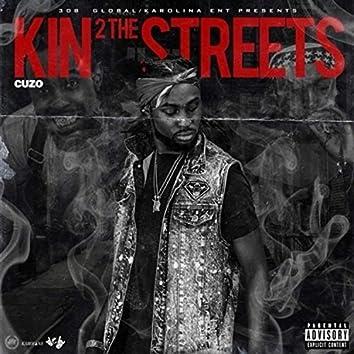 Kin 2 the Streets