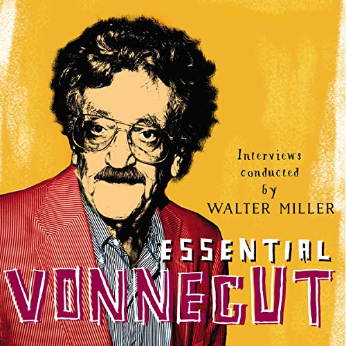 Essential Vonnegut Interviews audiobook cover art