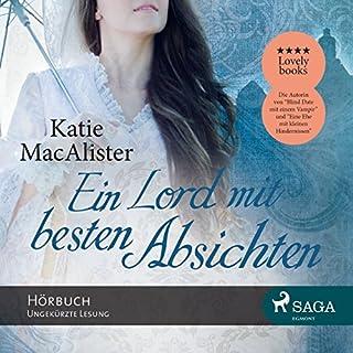 Ein Lord mit besten Absichten                   Autor:                                                                                                                                 Katie Mac Alister                               Sprecher:                                                                                                                                 Katrin Weisser                      Spieldauer: 10 Std. und 52 Min.     90 Bewertungen     Gesamt 3,8