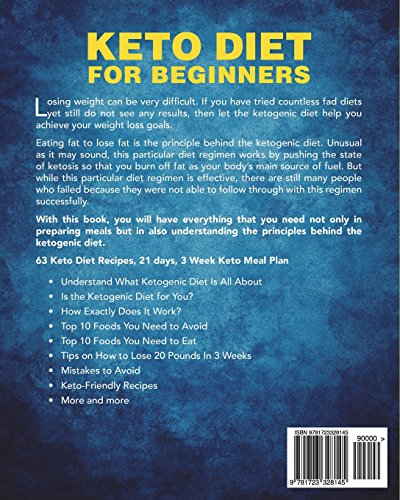 Keto Diet For Beginners: 21 Days For Rapid Weight Loss And Burn Fat Forever - Lose Up to 20 Pounds In 3 Weeks (Ketogenic Diet for Beginners) 1