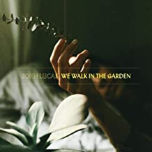 We Walk in the Garden