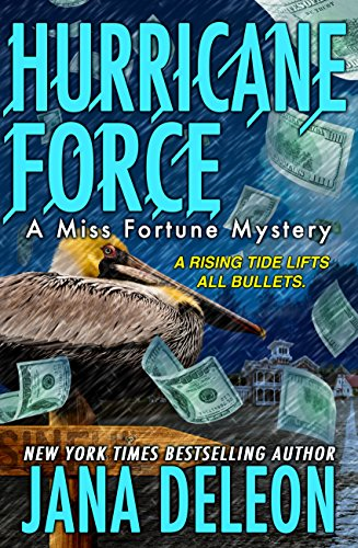 Hurricane Force (Miss Fortune Mysteries Book 7) (English Edition)