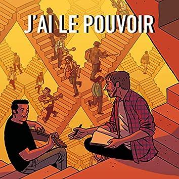 J'ai Le Pouvoir (Yo Tengo el Poder)