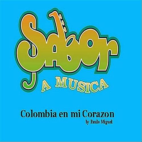 Amazon.com: Colombia en mi corazon: Paulo Miguel: MP3 Downloads