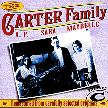 The Carter Family 1927 - 1934 Disc C