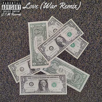 Love (War Remix)