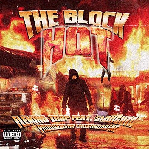 The Block Hot (feat. Slaughta) [Explicit]