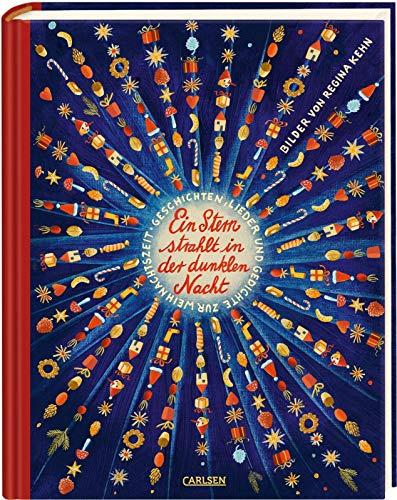 Ein Stern strahlt in der dunklen Nacht - Geschichten, Gedichte und Lieder zur Weihnachtszeit: Für gemütliche Vorleseabend zu Hause