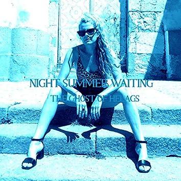Night Summer Waiting (Helax Remix)
