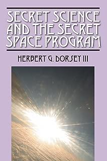 Secret Science and the Secret Space Program