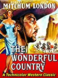 Robert Mitchum & Julie London in 'The Wonderful Country' - A Technicolor Western Classic