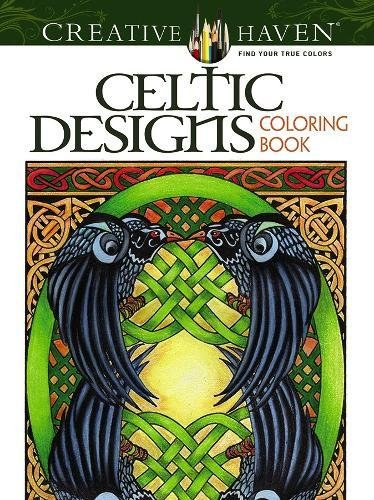 Creative Haven Celtic Designs Coloring Book (Creative Haven Coloring Books)