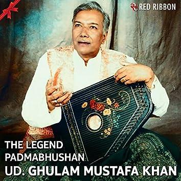 The Legend Padmabhushan Ud. Ghulam Mustafa Khan