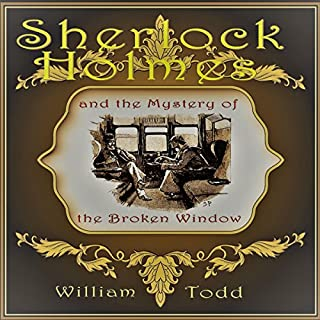 Sherlock Holmes and the Mystery of the Broken Window audiobook cover art