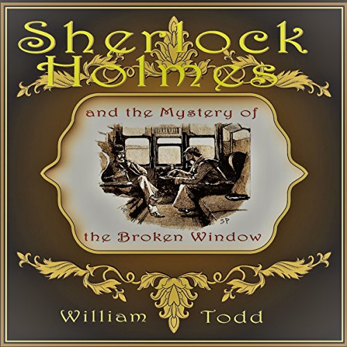 Sherlock Holmes and the Mystery of the Broken Window cover art
