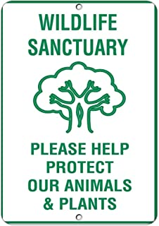 Kevin Porter Tin Sign New Metal Sign Funny Rustic Sign Post Wildlife Sanctuary Please Help Protect Our Animals Plants 11.8