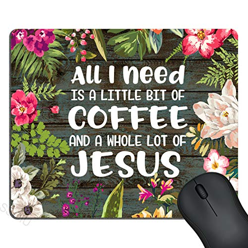 SSOIU All I Need Today is A Little Bit of Coffee and A Whole Lot of Jesus Quote Wood Rustic Mouse Pad,Christian Bible Verse Scripture Quote