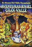 En busca del Valle Encantado II: Aventuras en el Gran Valle [DVD]
