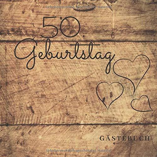 50. Geburtstag Gästebuch: zum Ausfüllen für 60 Gäste auf 120 Seiten | Edles Softcover in...