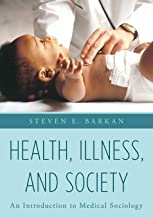 Health, Illness, and Society: An Introduction to Medical Sociology