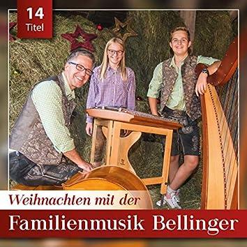 Weihnachten mit der Familienmusik Bellinger