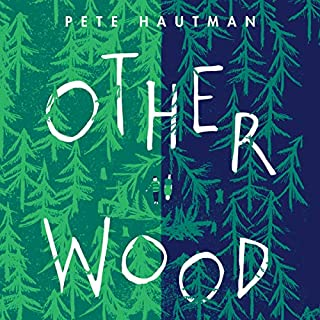 Otherwood                   By:                                                                                                                                 Pete Hautman                               Narrated by:                                                                                                                                 Michael Crouch                      Length: 6 hrs and 30 mins     4 ratings     Overall 3.8