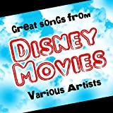 Great Songs From Disney Movies