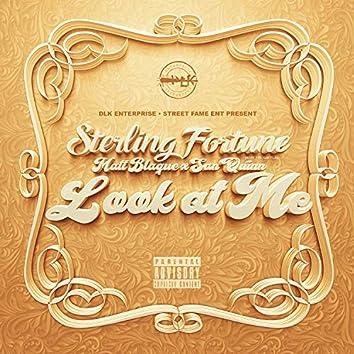 Look At Me (feat. Matt Blaque & San Quinn)
