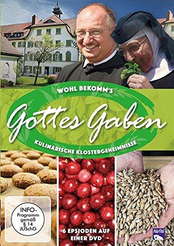 Wohl bekomm's: Gottes Gaben - Kulinarische Klostergeheimnisse