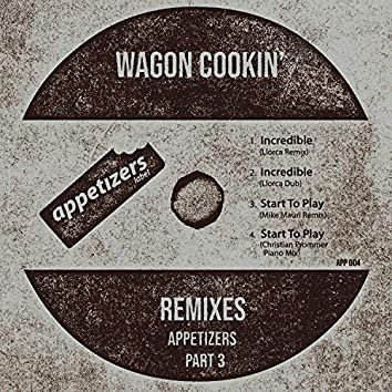 Appetizers Remixes, Pt. 3