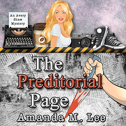 The Preditorial Page: Avery Shaw Mystery Book 5 Audiobook By Amanda M. Lee cover art