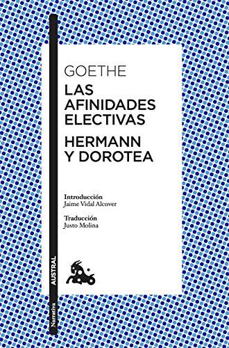 Las afinidades electivas   Hermann y Dorotea (Clásica)