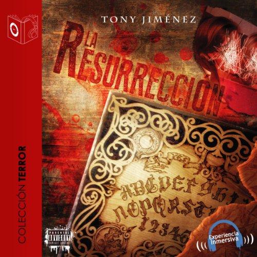 La resurrección [The Resurrection] audiobook cover art