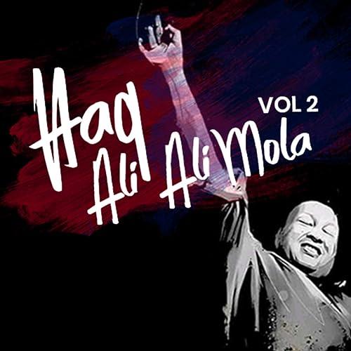 Haq Ali Ali Ali Mola Ali Ali By Nusrat Fateh Ali Khan On Amazon Music Amazon Com