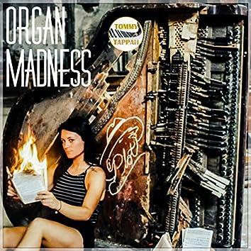 Organ Madness