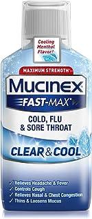 Mucinex Fast-Max Clear & Cool Cold, Flu, Sore Throat Liquid, 6oz