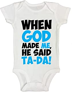when god made me he said tada onesie